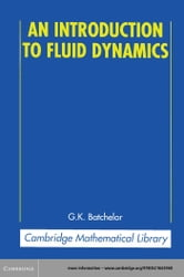 An introduction to fluid dynamics batchelor