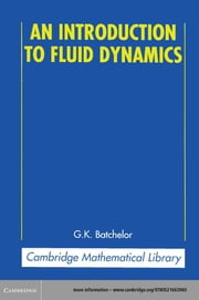 An Introduction to Fluid Dynamics ebook by G. K. Batchelor