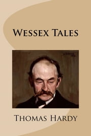 Wessex Tales ebook by Thomas Hardy