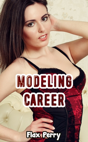 Modeling Career ebook by Flax Perry