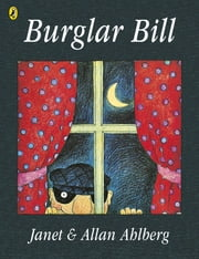 Burglar Bill ebook by Allan Ahlberg