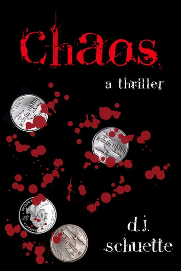 Chaos ebook by D.J. Schuette