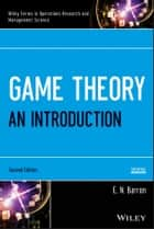 Game Theory - An Introduction ebook by E. N. Barron