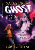 Ghost Stories ebook by Carolyn Keene