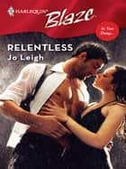 Relentless ebook by Jo Leigh
