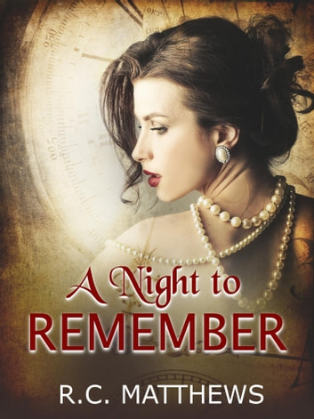 A night to remember ebook by rc matthews 9781370574490 a night to remember ebook by rc matthews fandeluxe Document