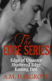 The Edge Series Boxed Set ebook by A.M. Hargrove