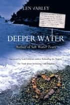 Deeper Water ebook by Len Varley