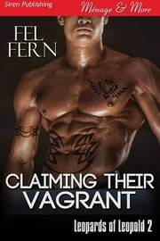 Claiming Their Vagrant ebook by Fel Fern