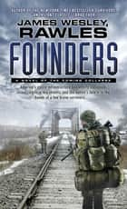 Founders ebook by James Wesley, Rawles