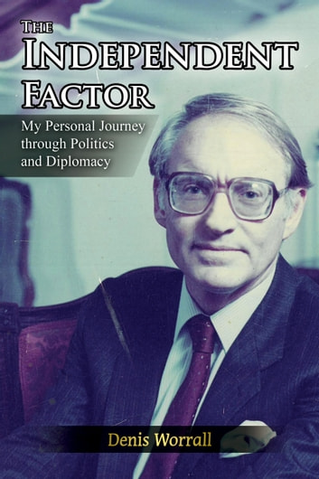 The Independent Factor ebook by Denis Worrall