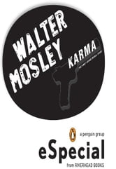 Karma - A Penguin eSpecial from Riverhead HC ebook by Walter Mosley