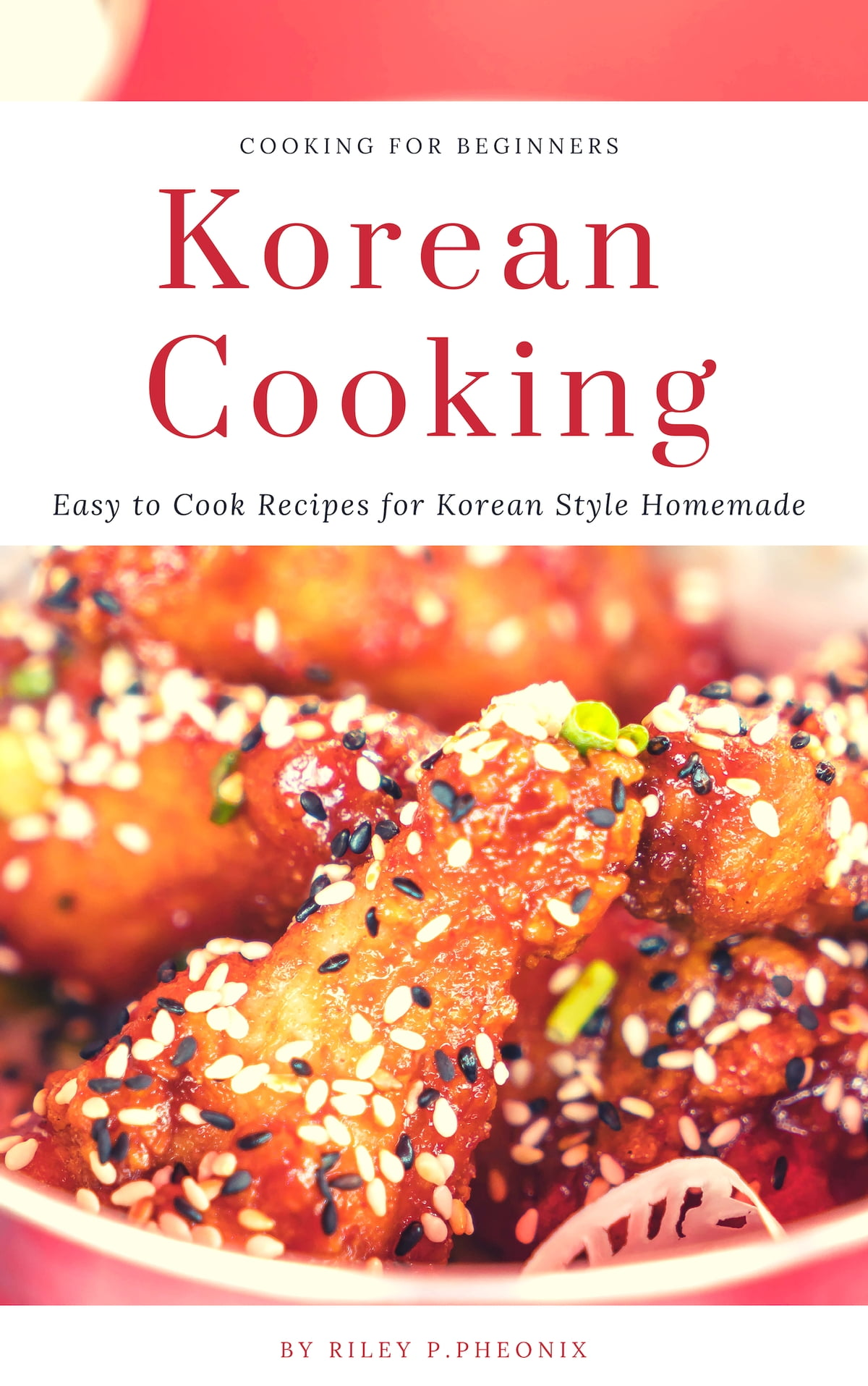 Korean Cooking Easy To Cook Recipes For Korean Style Homemade