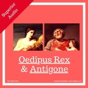Oedipus Rex & Antigone [unabridged] audiobook by Sophocles