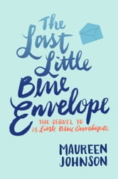 The Last Little Blue Envelope ebook by Maureen Johnson