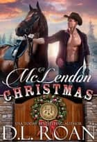A McLendon Christmas ebook by D.L. Roan