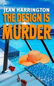 The Design Is Murder ebook by Jean Harrington