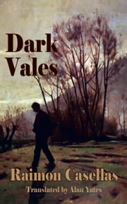 Dark Vales ebook by Raimon Casellas,Alan Yates