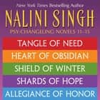 Nalini Singh: The Psy-Changeling Series Books 11-15 eBook by Nalini Singh