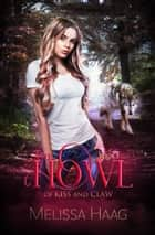 The Howl ebook by Melissa Haag