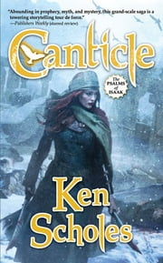 Canticle ebook by Ken Scholes