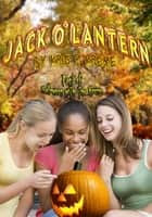 Jack O'Lantern ebook by Kris Kreme