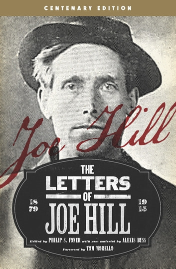 The Letters of Joe Hill - Centenary Edition ebook by Joe Hill