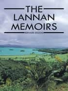 The Lannan Memoirs ebook by Bernard Stocks