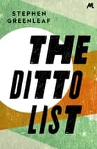 The Ditto List ebook by Stephen Greenleaf