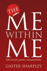 The Me within Me ebook by Gaster Sharpley