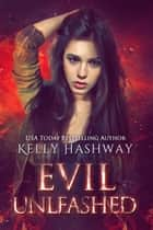 Evil Unleashed ebook by