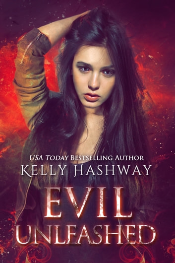 Evil Unleashed ebook by Kelly Hashway