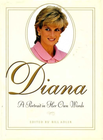 Diana - A Portrait In Her Own Words ebook by Bill Adler