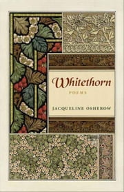 Whitethorn: Poems ebook by Osherow, Jacqueline