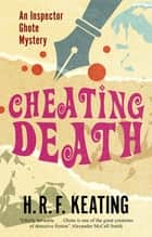Cheating Death ebook by H. R. F. Keating, Vaseem Khan