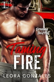 Taming Fire ebook by Leora Gonzales
