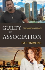 Guilty by Association - Jamieson Legacy ebook by Pat Simmons