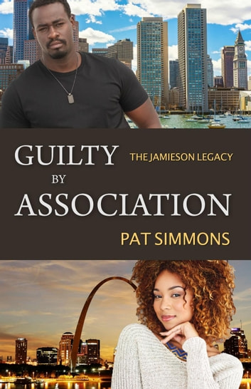 Guilty by Association - The Jamieson Legacy ebook by Pat Simmons