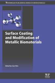 Surface Coating and Modification of Metallic Biomaterials ebook by Cuie Wen