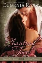PHANTOM IN TIME ebook by Eugenia Riley