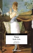 Nana ebook by Émile Zola