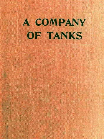 A Company of Tanks ebook by W. H. L. Watson