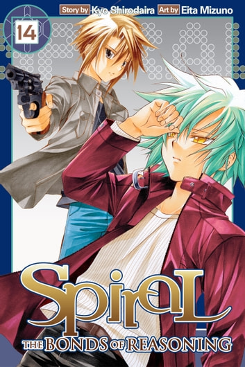 Spiral, Vol. 14 - The Bonds of Reasoning eBook by Kyo Shirodaira,Eita Mizuno