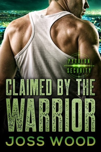 Claimed by the Warrior ebook by Joss Wood