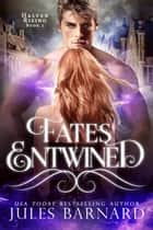 Fates Entwined ebook by