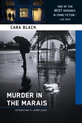 Murder in the Marais - An Aimee Leduc Investigation, Vol. 1 ebook by Cara Black
