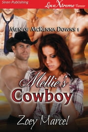 Mellie's Cowboy ebook by Zoey Marcel