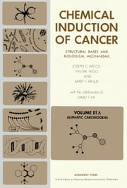 Aliphatic Carcinogens: Structural Bases and Biological Mechanisms ebook by Arcos, Joseph C.