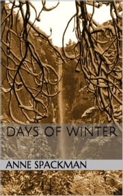 Days of Winter ebook by Anne Spackman