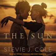 The Sun audiobook by Stevie J. Cole